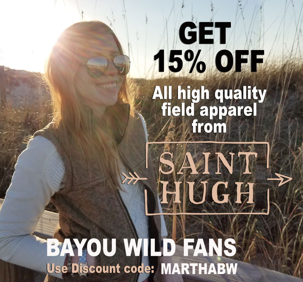 Bayou Wild TV Fans get a discount from Saint Hugh